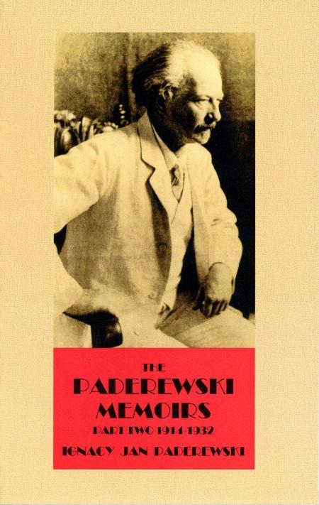 Paderewski Music Society - Paderewski Memoirs II